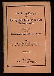 Die Entscheidungen des Ehrengerichtshofs für deutsche Rechsanwälte Bd. 16. 1. Januar 1912 bis 31. Dezember 1914 nebst Inhaltsverzeichnis des 13. bis 16 Bandes.