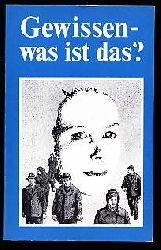 Pfützner, Robert (Hrsg.):  Gewissen - was ist das?