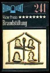 Pronin, Viktor:  Brandstiftung. Kriminalerzählung. Blaulicht 241.