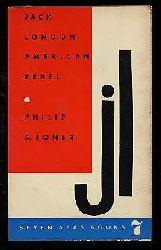London, Jack:  American Rebel. Seven Seas Books.