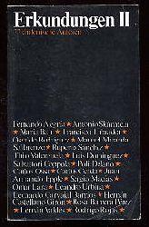 Erkundungen II. 22 chilenische Autoren.