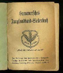 Hannoversches Junglandbund-Liederbuch.