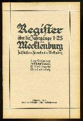 Reinhardt, E.:  Register über die Jahrgänge 1 - 25 von Mecklenburg. Zeitschrift des Heimatbundes Mecklenburg.