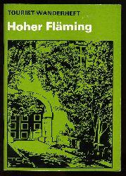 Fanselau, Gerhard, Gerhard Hinze Richard Pirnck u. a.:  Hoher Fläming. Tourist Wanderheft.