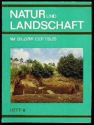 Natur und Landschaft im Bezirk Cottbus. Heft 9.