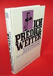 Gritschneder, Otto:  Ich predige weiter. Pater Rupert Mayer und das Dritte Reich. Eine Dokumentation. Rosenheimer Raritäten.