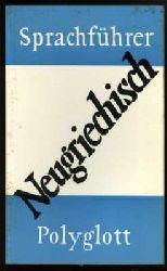 Neugriechisch. Polyglott-Sprachführer 108.