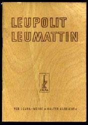 Leupolit-Leumattin.