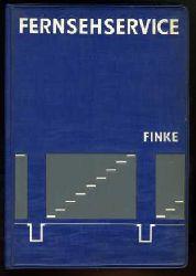 Finke, Karl-Heinz:  Fernsehservice.