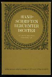 Handschriften berühmter Dichter. Aus Manuskripten und Briefen.