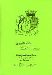Es grüßt Dich Dein getreuer ... Handgeschriebene Briefe aus vier Generationen der Familie von Zuccalmaglio.