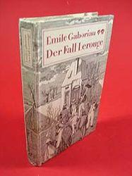 Gaboriau, Emile:  Der Fall Lerouge. Kriminalroman.