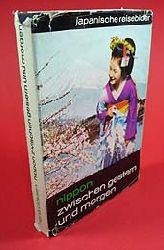 Classen, Herta:  Nippon zwischen gestern und morgen. Japanische Reisebilder.