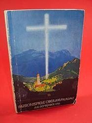 Oberammergau und sein Passionsspiel 1950. Amtlicher Führer.