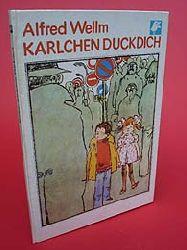 Wellm, Alfred:  Karlchen Duckdich. Buchfink-Bücher.