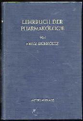 Eichholtz, Fritz:  Lehrbuch der Pharmakologie. Im Rahmen einer allgemeinen Krankheitslehre für praktizierend Ärzte und Studierende.