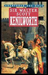 Scott, Walter:  Kenilworth. Abenteuer der Welt.