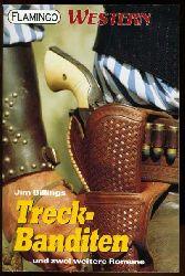 Billings, Jim:  Treck-Banditen und zwei weitere Romane. Flamingo Western 01.