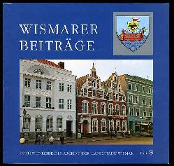 Wismarer Beiträge. Schriftenreihe des Archivs der Hansestadt Wismar Heft 8.