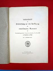 Festschrift zur Erinnerung an die Eröffnung des neuerbauten Museums der Senckenbergischen Naturforschenden Gesellschaft zu Frankfurt am Main am 13. Oktober 1907.