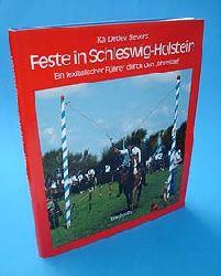 Sievers, Kai Detlev:  Feste in Schleswig-Holstein. Ein lexikalischer Führer durch den Jahreslauf. Studien zur Volkskunde und Kulturgeschichte.