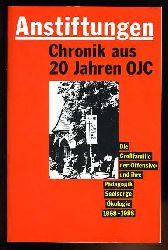 Hofmann, Horst-Klaus und Irmela Hofmann (Hrsg.):  Anstiftungen - Chronik aus 20 Jahren OJC - Die Großfamilie der `Offensive` und ihre Pädagogik, Seelsorge, Ökologie 1968 - 1988.