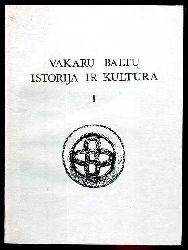 Vakaru Baltu Istorija ir Kultura 1.
