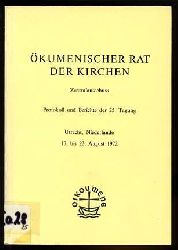 Ökumenischer Rat der Kirchen. Zentralausschuss. Protokoll und Berichte der 25. Tagung. Utrecht, Niederlande 13. bis 23. August 1972.