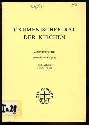 Ökumenischer Rat der Kirchen. Zentralausschuss. Protokoll der 34. Tagung. Genf, Schweiz 19. bis 28. August 1982.