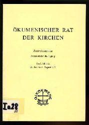 Ökumenischer Rat der Kirchen. Zentralausschuss. Protokoll der 30. Tagung. Genf, Schweiz 28. Juli bis 6. August 1977.