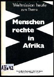 Weltmission heute zum Thema Menschenrechte in Afrika.