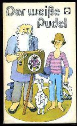 Der weiße Pudel. Geschichten von Hunden und Menschen. Alex Taschenbücher 88.