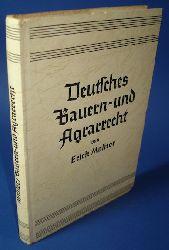 Molitor, Erich:  Deutsches Bauern- und Agrarrecht. Mit Einschluß des Jagdrechts.