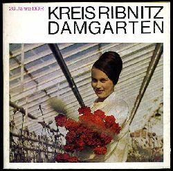 20 Jahre DDR. Kreis Ribnitz-Damgarten. Eine Betrachtung in Wort und Bild - gestern, heute und morgen.
