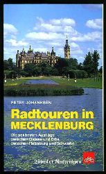 Johannsen, Peter:  Radtouren in Mecklenburg. Die schönsten Ausflüge zwischen Ostsee und Elbe, zwischen Ratzeburg und Schwerin.