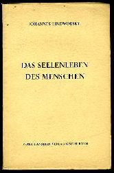 Lindworsky, Johannes:  Das Seelenleben des Menschen. Eine Einführung in die Psychologie. Die Philosophie. Ihre Geschichte und ihre Systematik 9.