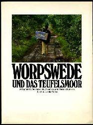Dornhege, Hermann und Michael Rabanus:  Worpswede und das Teufelsmoor.