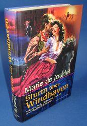 Jourlet, Marie de:  Sturm über Windhaven. Leidenschaft, Liebe und Hass im amerikanischen Süden.
