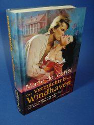 De Jourlet, Marie:  Das Vermächtnis von Windhaven. Eine dramatische Familien-Saga voll Liebe, Stolz und Leid
