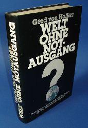 Haßler, Gerd von:  Welt ohne Notausgang. Provokative Antworten auf die Frage, ob die Menschheit überlebt.