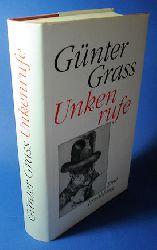Grass, Günter:  Unkenrufe. Eine Erzählung.