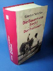 Schröer, Gustav:  Die Bauern von Siedel. Roman. Der Freibauer. Roman.