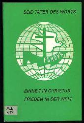 """""""Seid Täter des Worts"""" Einheit in Christus und Frieden für die Welt. Vorbereitungsdokument für die Nyborg VII Vollversammlung, 16.-23. September 1974."""