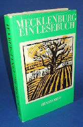 Batt, Kurt:  Mecklenburg. Ein Lesebuch. Hinstorff-Bökerie 1. Niederdeutsche Literatur.