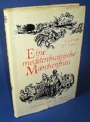 Neumann, Siegfried:  Eine mecklenburgische Märchenfrau. Bertha Peters erzählt Märchen, Schwänke und Geschichten.