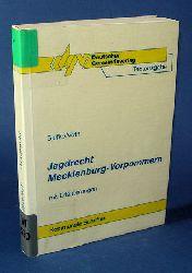 Siefke, Axel und Wolfgang Voth:  Jagdrecht Mecklenburg-Vorpommern. Textausgabe mit Erläuterungen. Kommunale Schriften für Mecklenburg-Vorpommern.