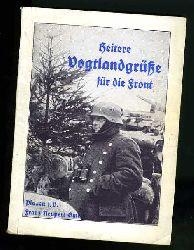 Heitere Vogtlandgrüsse für die Front. Das lustige Neideitzel-Buch 23. Bändchen