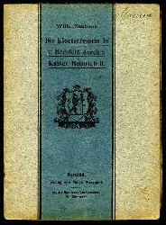 Neuhaus, Wilhelm:  Die Klosterreform in Hersfeld durch Kaiser Heinrich II. Bilder aus Hersfelds Vergangenheit (2)