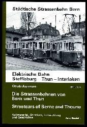 Jeanmaire, Claude:  Straßen- und Überlandbahnen von Bern und Thun. Rollmaterial, Strecken, Entwicklung und Geschichte. Interurban and streetcars of Berne and Thoune. History and Development of two Swiss Tramway Systems. Archiv Nr. 5.