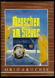 Woltereck, Heinz:  Menschen am Steuer. Orionbücher Bd. 127.